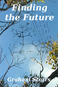 Finding The Future - a short story by Graham Storrs