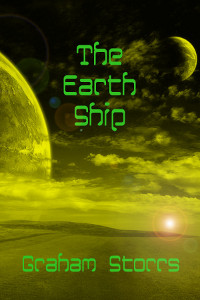 The Earth Ship - a sci-fi short story by Graham Storrs